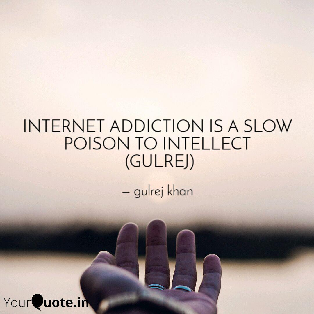 INTERNET ADDICTION IS A S...   Quotes & Writings by MOHD ...