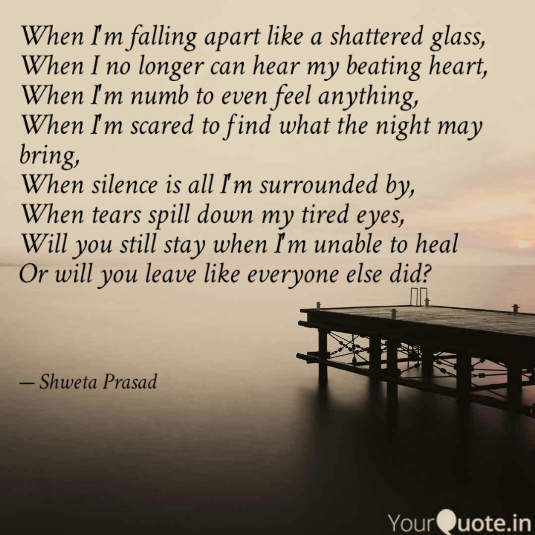 When I\'m falling apart li... | Quotes & Writings by shweta ...