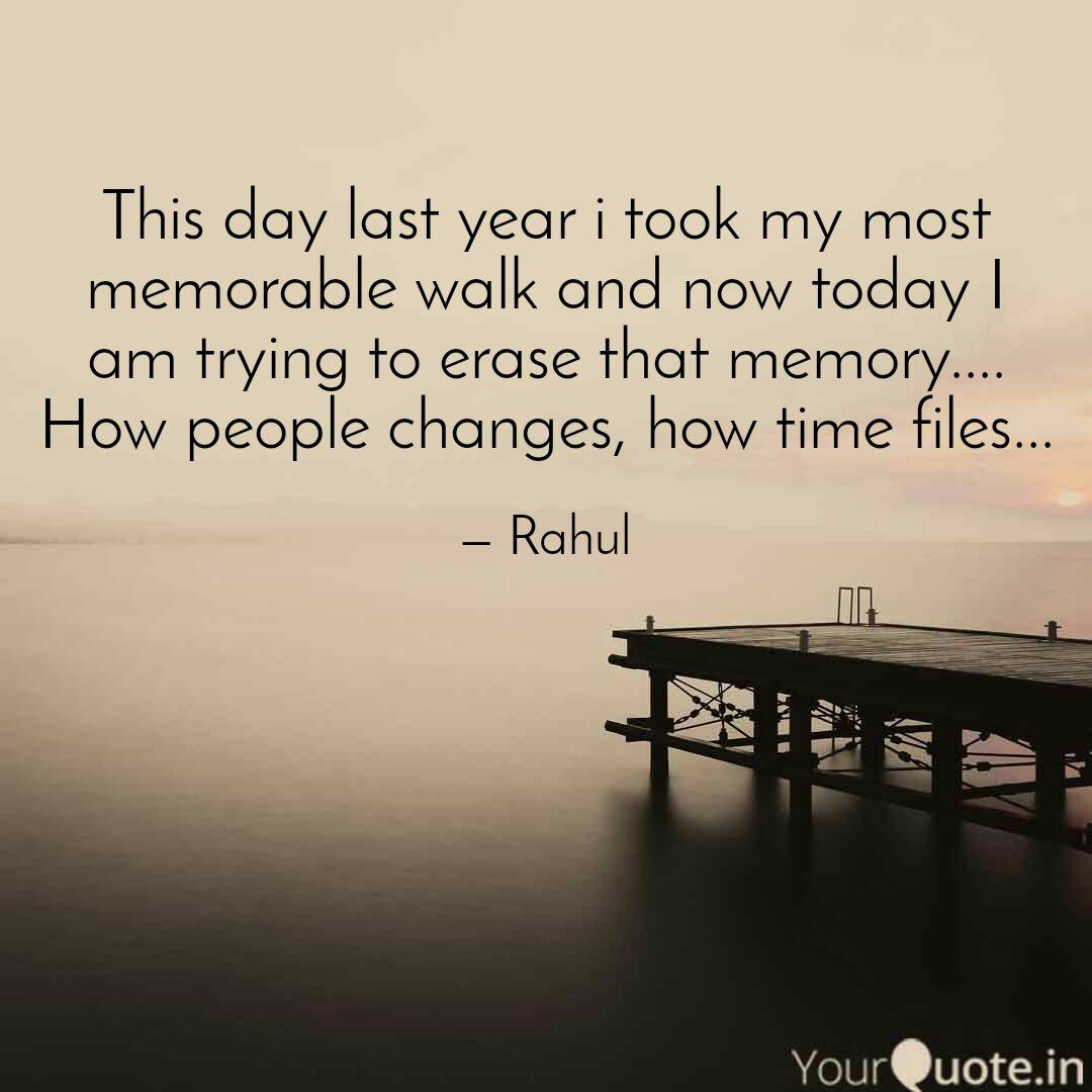 This day last year i took  Quotes & Writings by RAHUL KUMAR