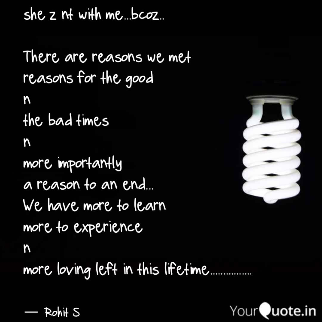 she z nt with me...bcoz.....   Quotes & Writings by Rohit Shukla   YourQuote