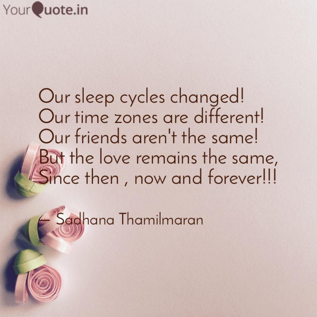 our sleep cycles changed quotes writings by sadhana