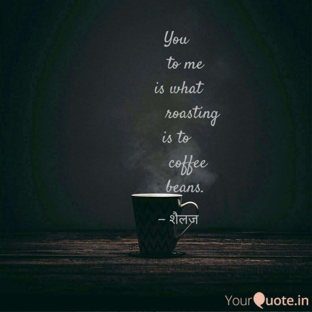 you to me is what quotes writings by madhur garg yourquote