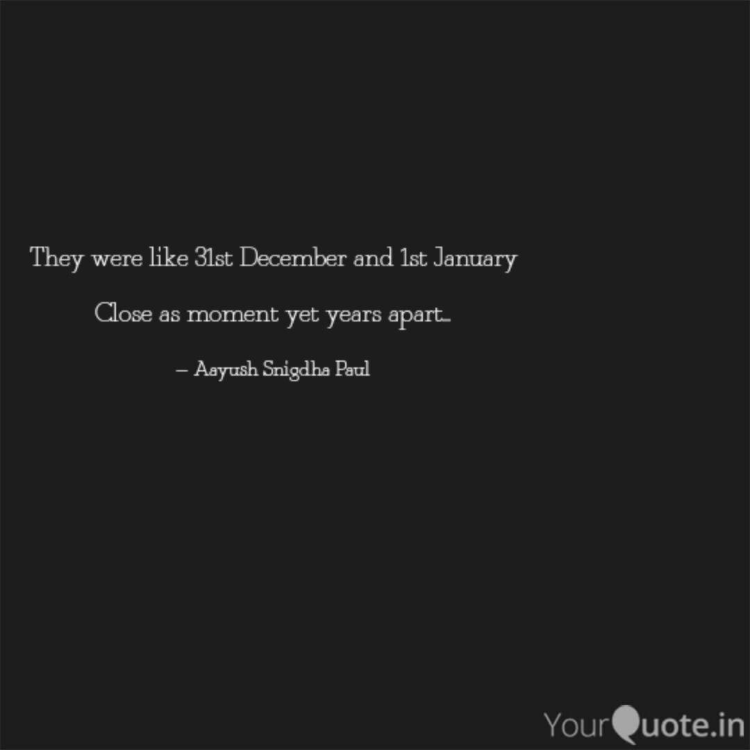 they were like st decem quotes writings by aayush snigdha