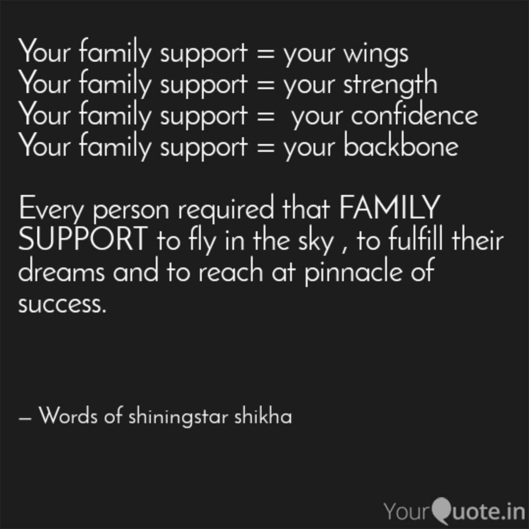 your family support you quotes writings by shikha sahu