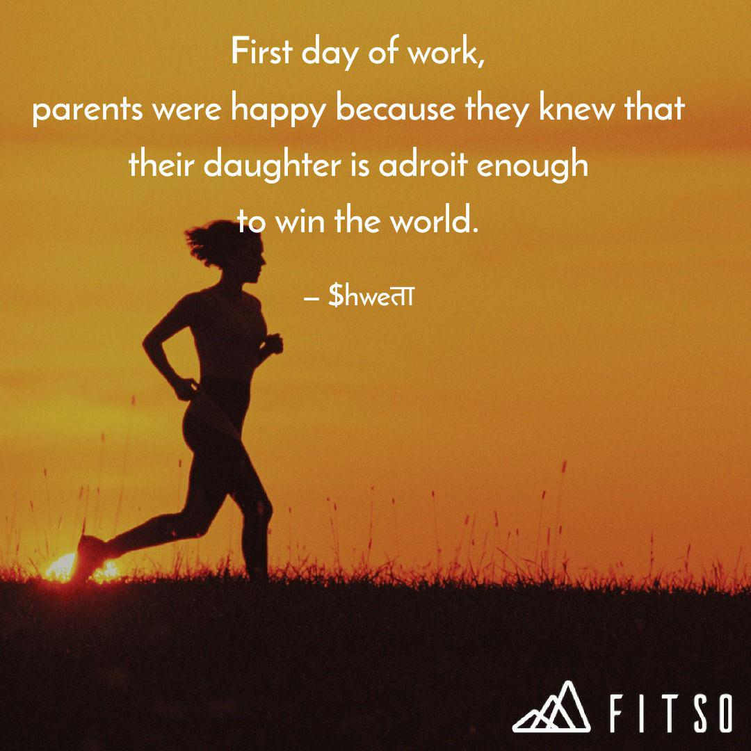 first day of work parent quotes writings by shweta jagwani