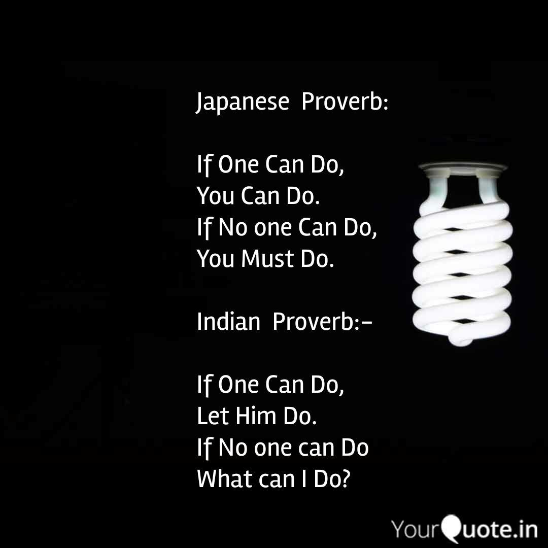 Japanese Proverb If On Quotes Writings By Ca Mitesh Patel