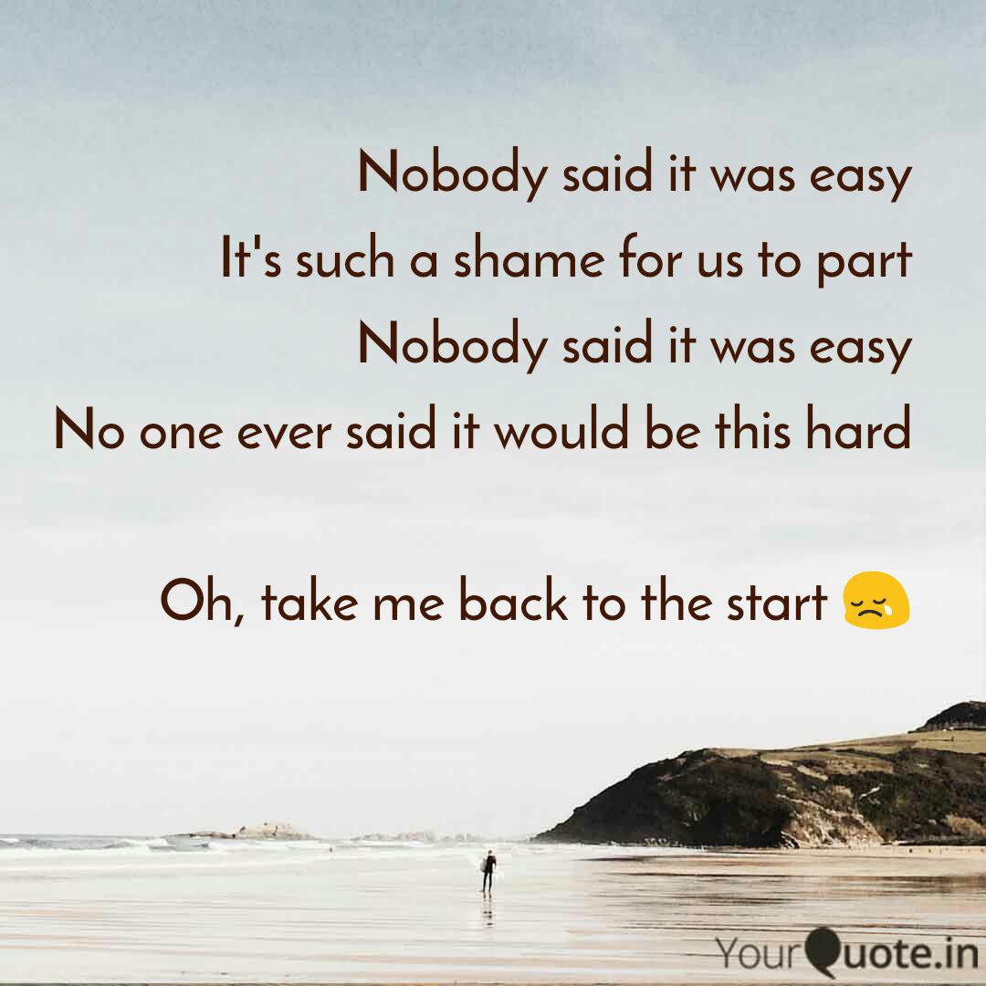 Nobody Said It Was Easy I Quotes Writings By Apoorva