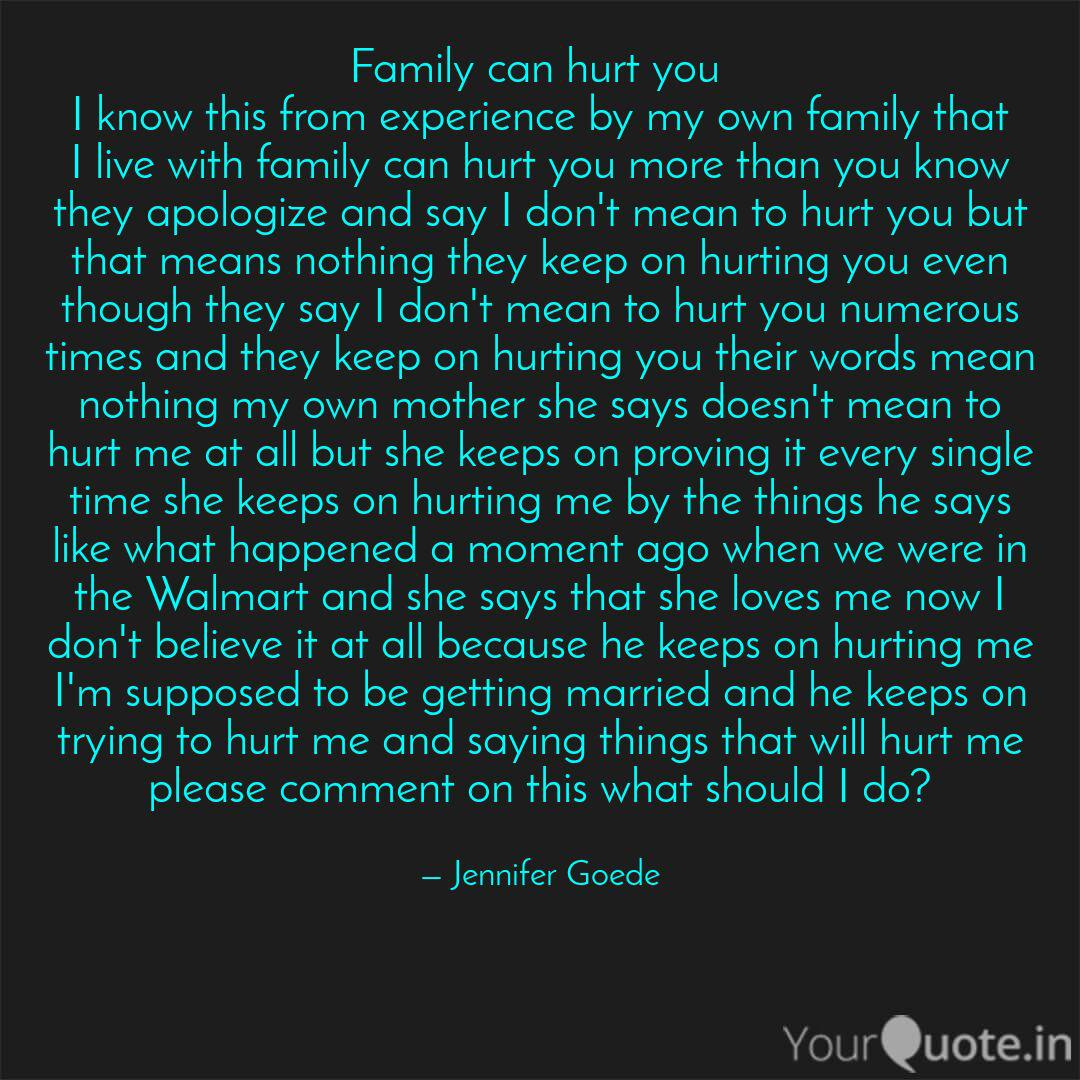 family can hurt you i kn quotes writings by jenny goede