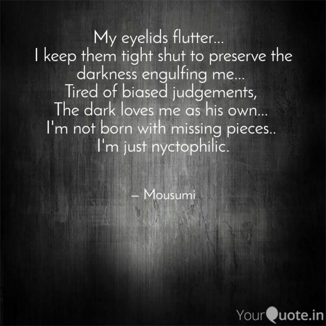 My Eyelids Flutter I Quotes Writings By Mousumi Sinha
