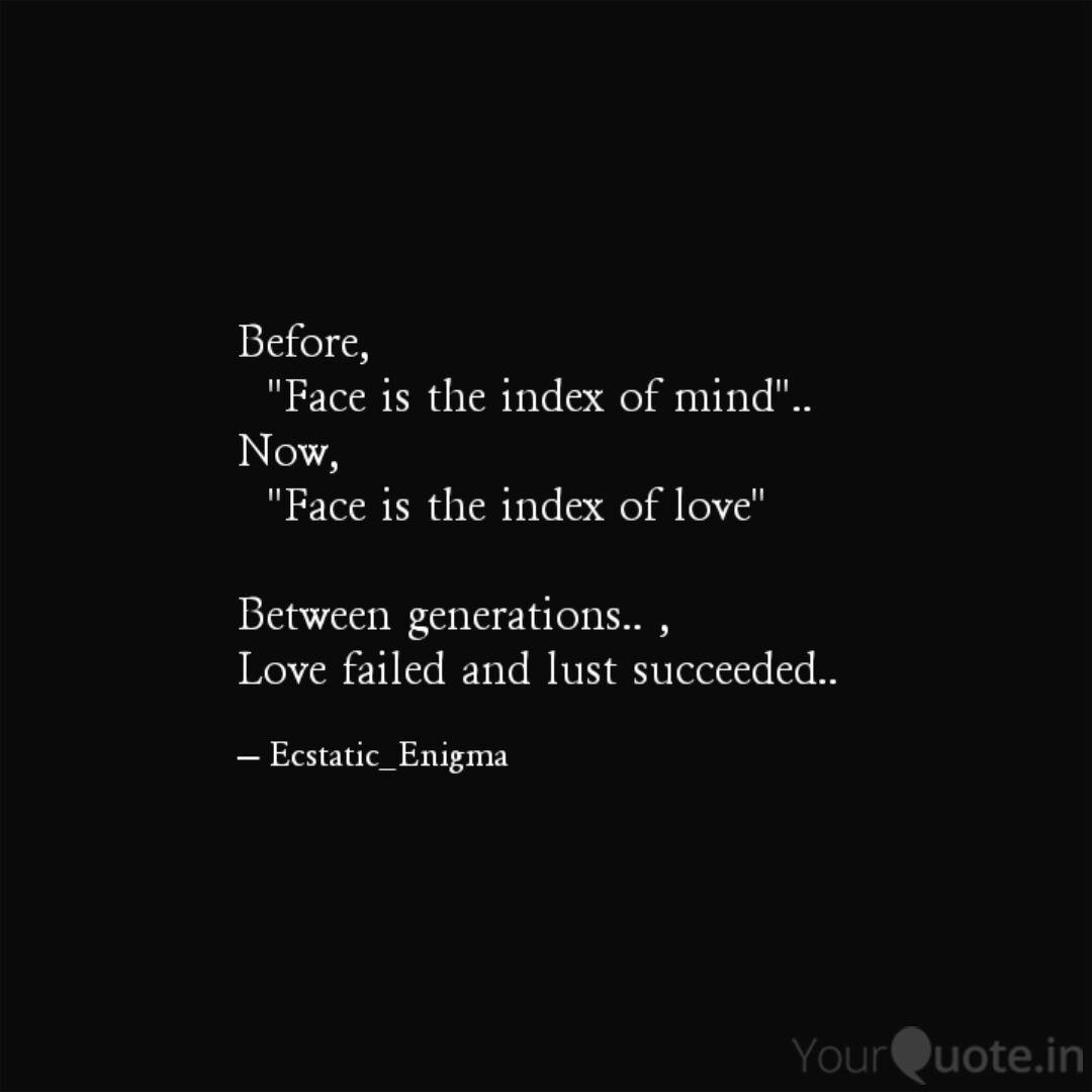Before Face Is The In Quotes Writings By Abinesh Vel Yourquote