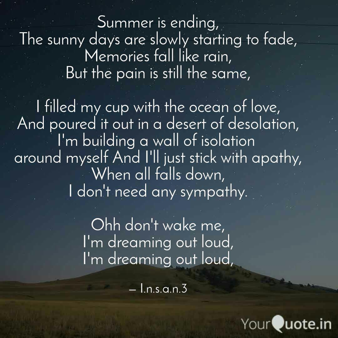 Summer is ending, The sun... | Quotes & Writings by Nithin ...