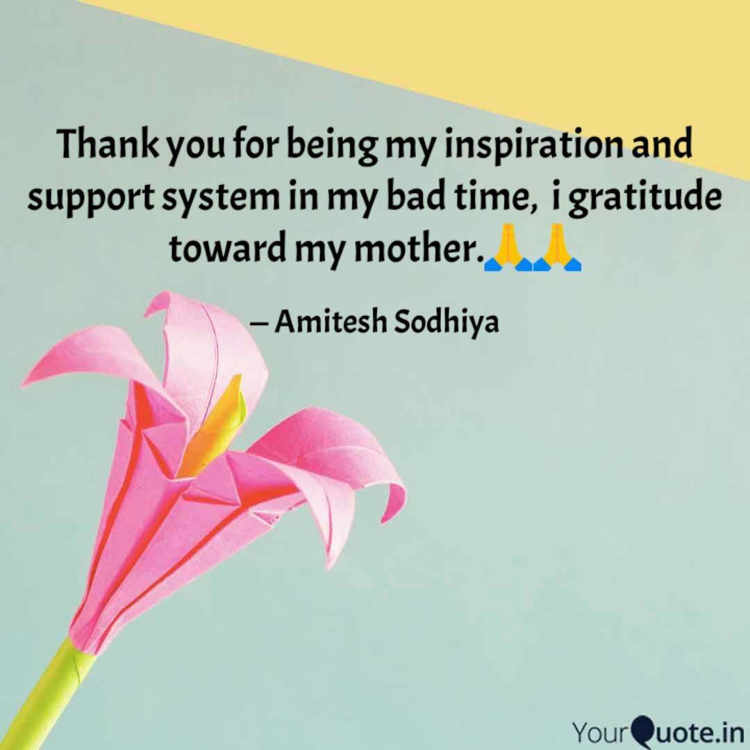 Thank you for being my in  Quotes & Writings by Amitesh