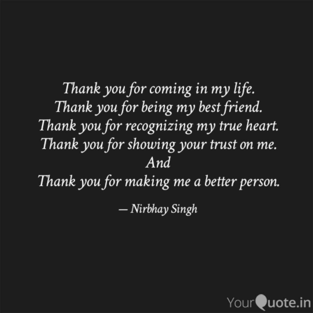 Thank You For Coming In M Quotes Writings By Nirbhay Singh
