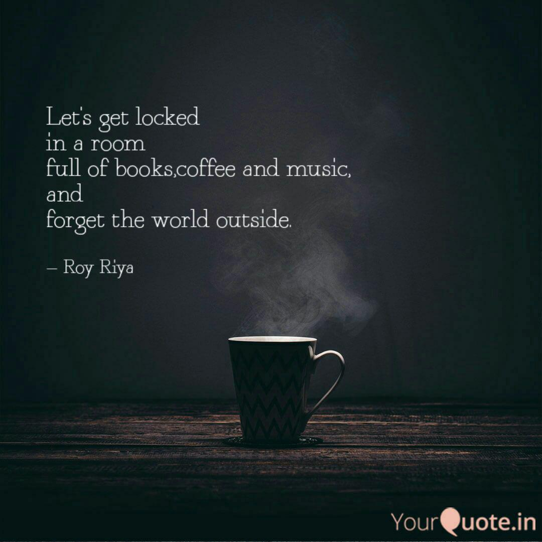Let S Get Locked In A Ro Quotes Writings By Riya Roy Yourquote