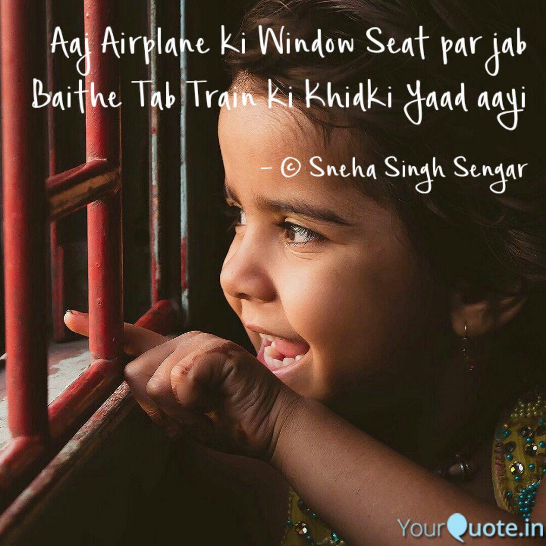 Aaj Airplane Ki Window Se Quotes Writings By Sneha Singh