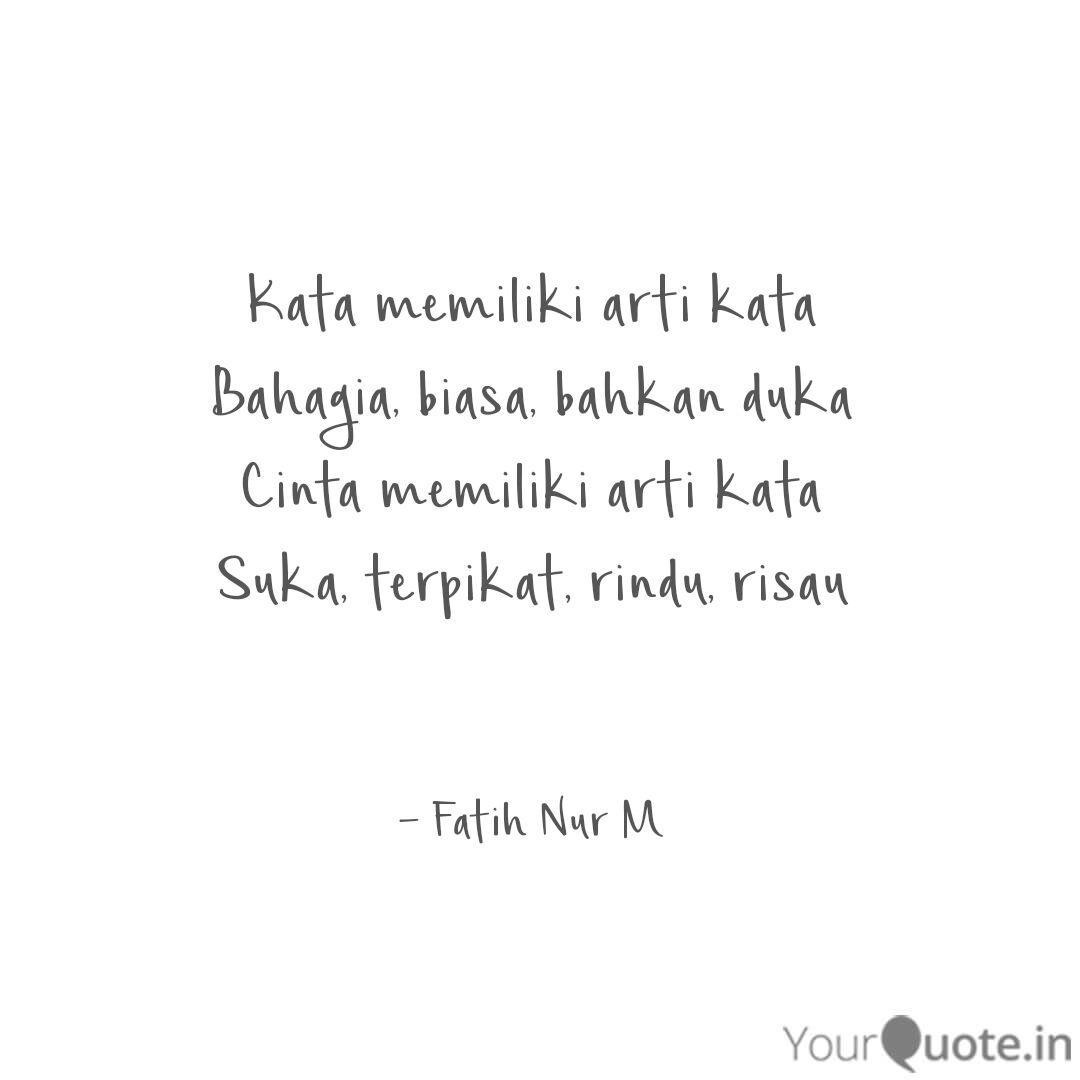 kata memiliki arti kata b quotes writings by fatih nur m