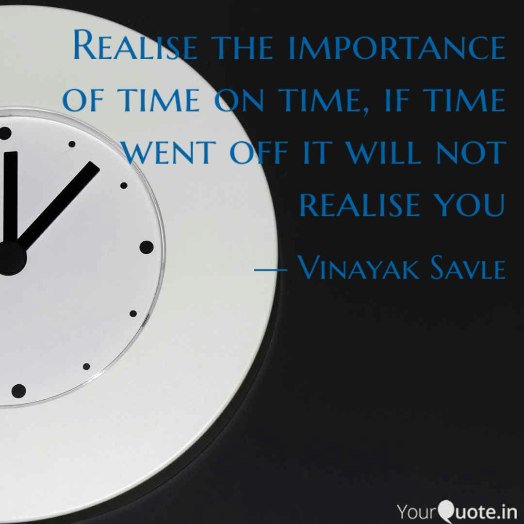 Realise The Importance Of Quotes Writings By Vinayak Savle Yourquote