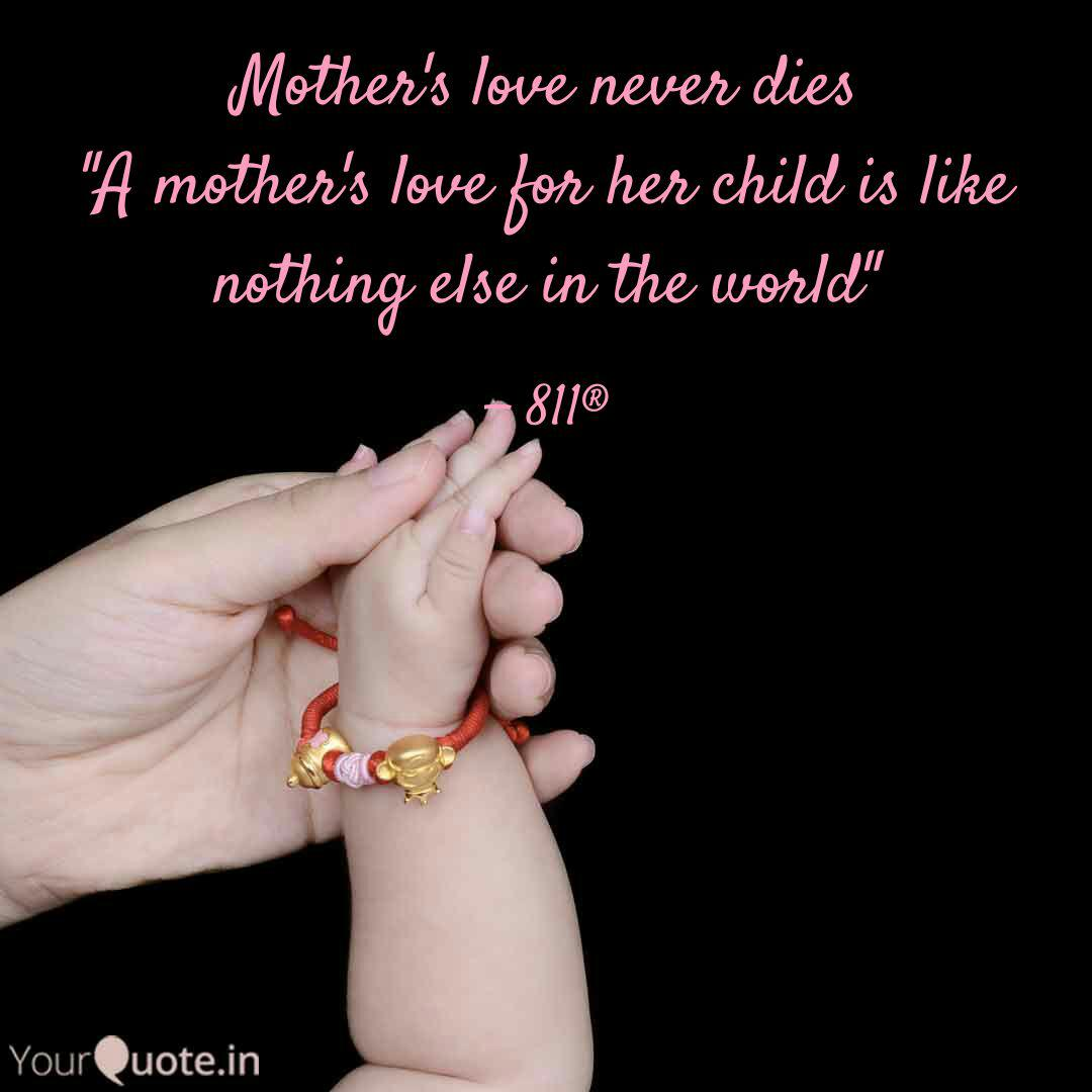 Mother\'s love never dies ... | Quotes & Writings by HaRshit ...