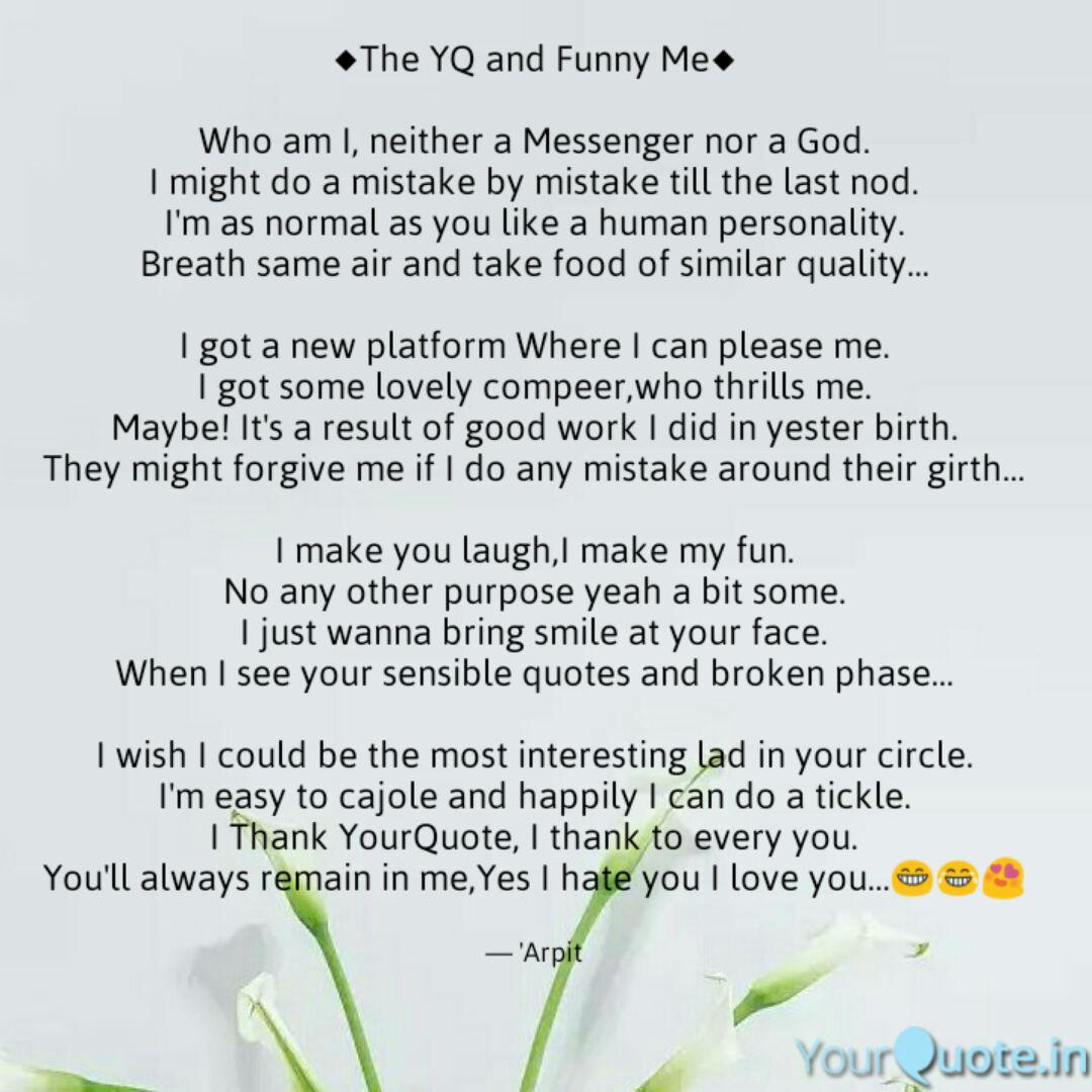 The Yq And Funny Me Wh Quotes Writings By Arpit