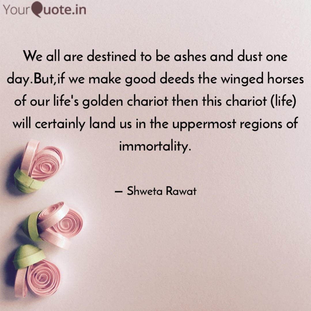 We All Are Destined To Be Quotes Writings By Shweta