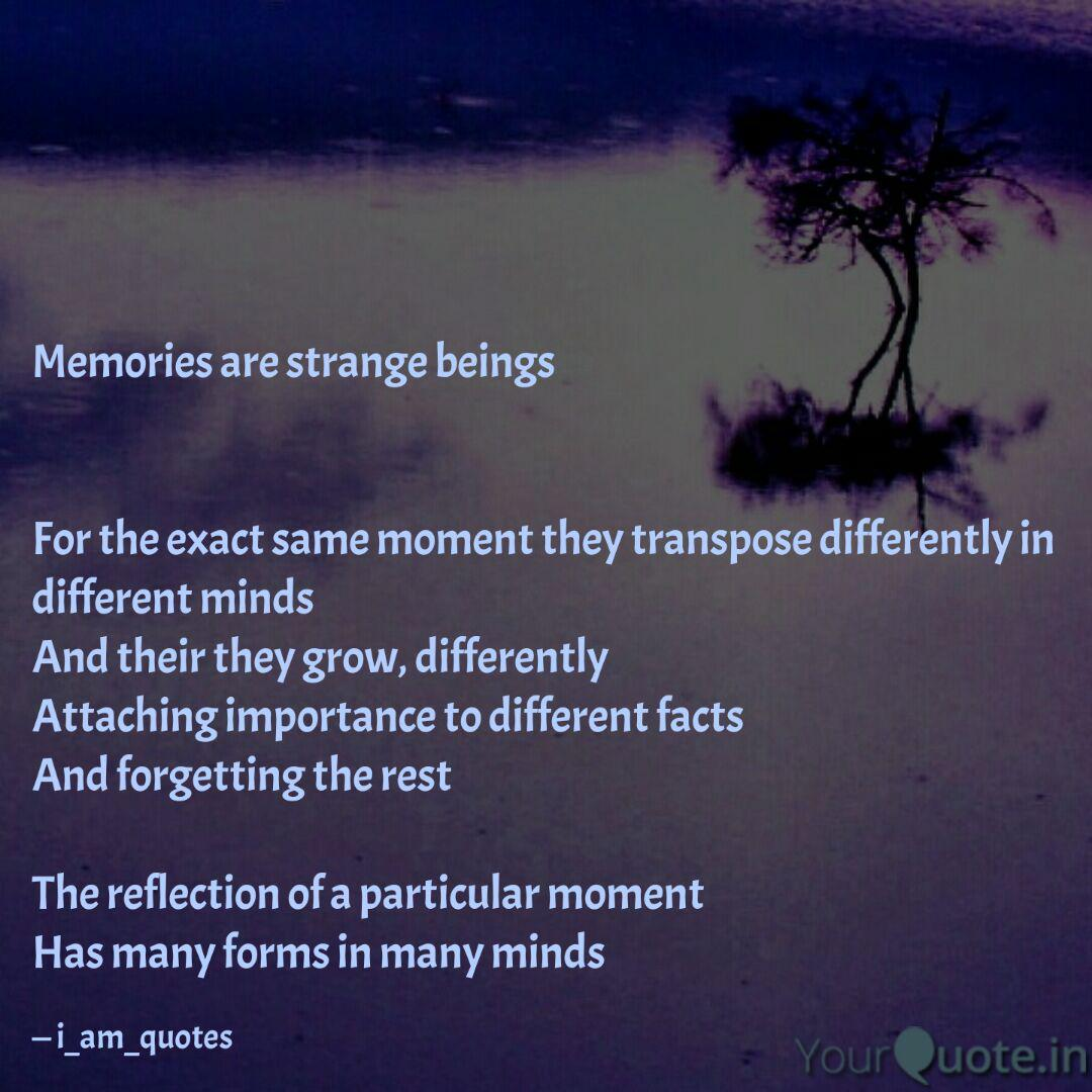 memories are strange bein quotes writings by ishani mehta