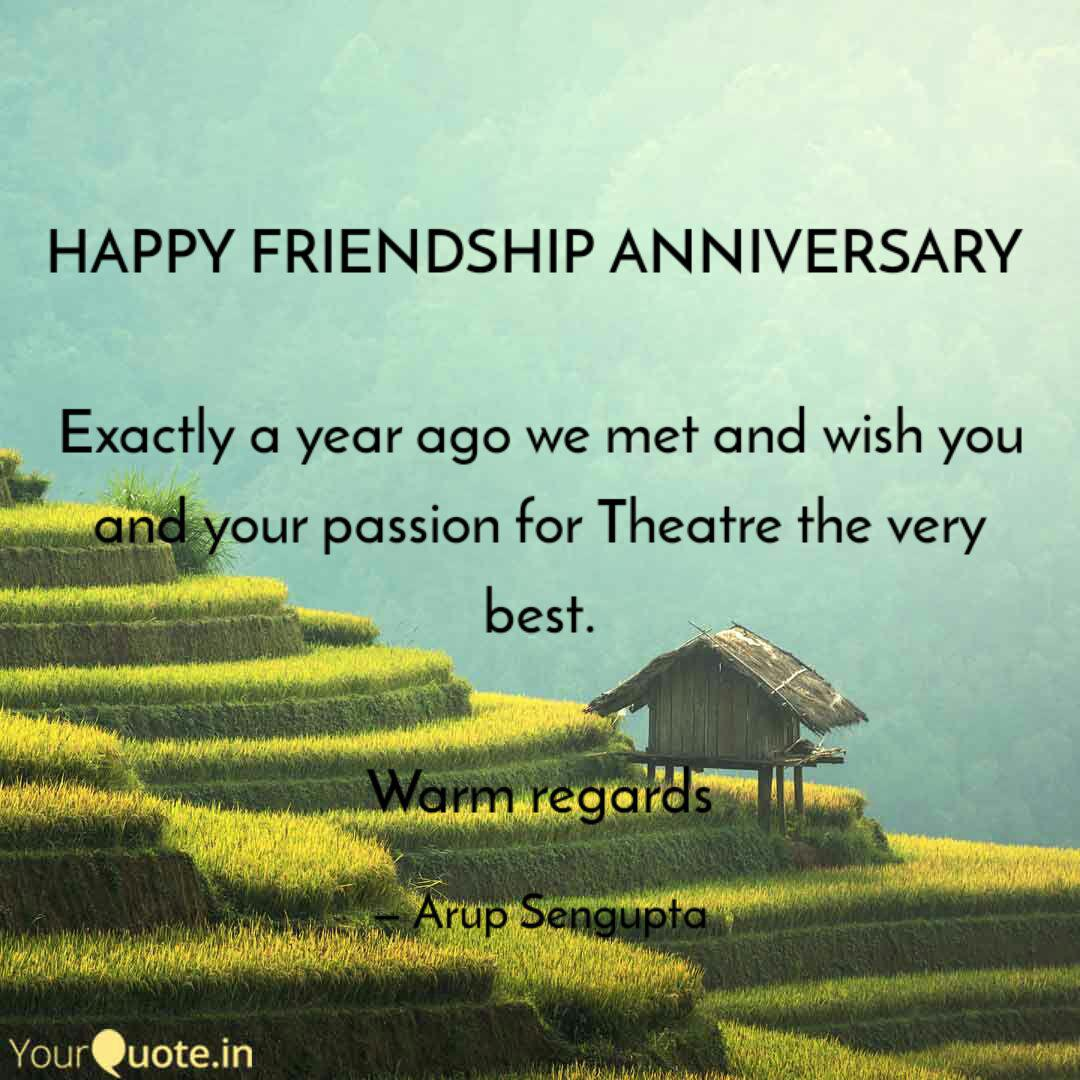 Happy Friendship Annivers Quotes Writings By Arup Sengupta Yourquote