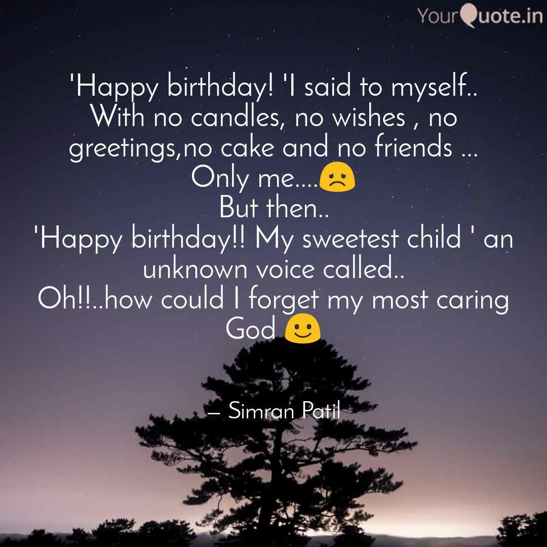 happy birthday i said quotes writings by simran patil