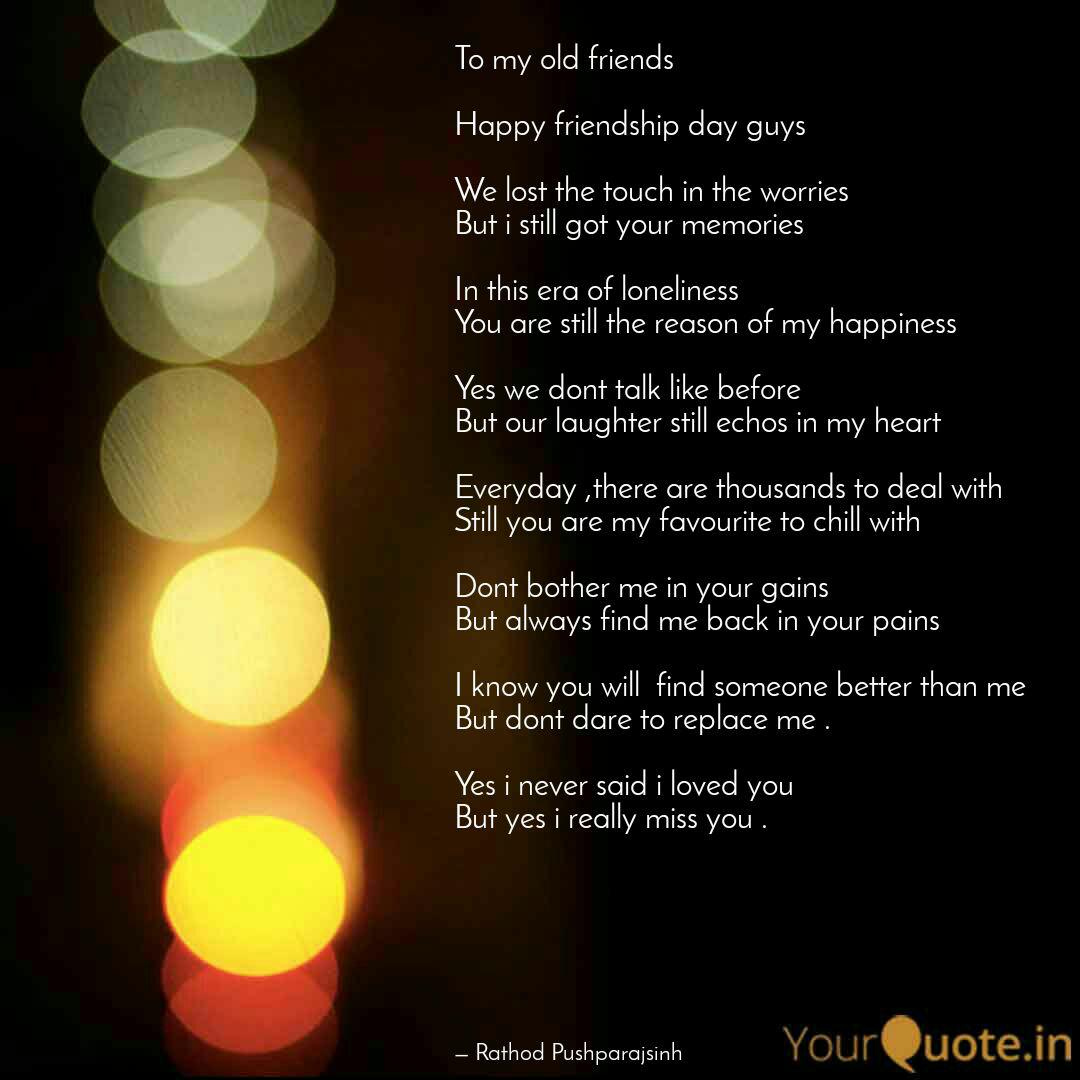 to my old friends happ quotes writings by rathod