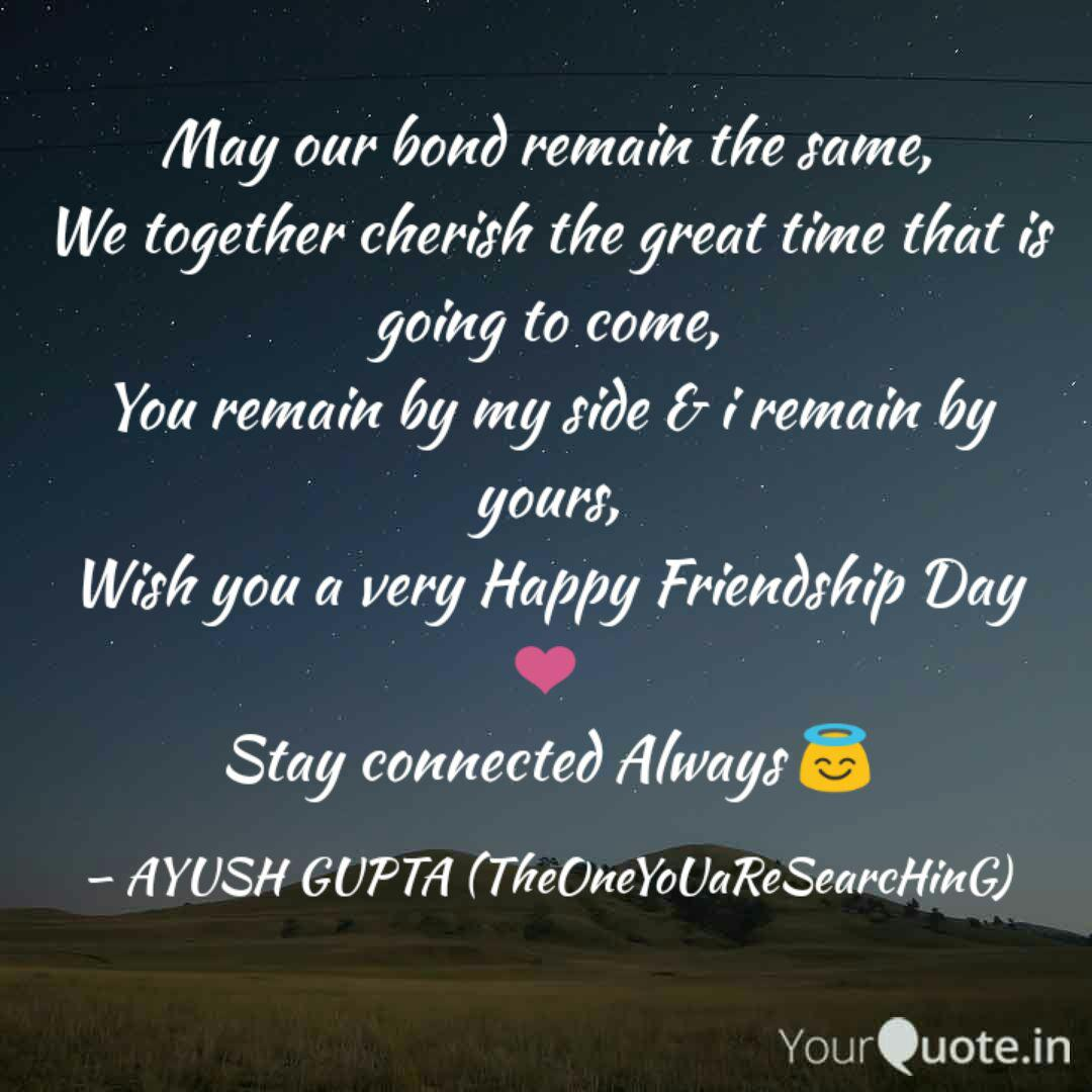 our bond remain the s quotes writings by ayush gupta