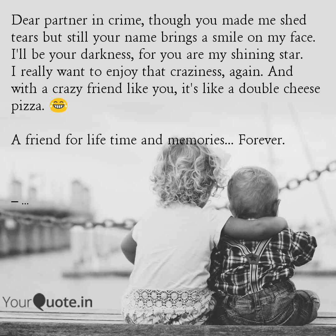 Dear Partner In Crime Th Quotes Writings By