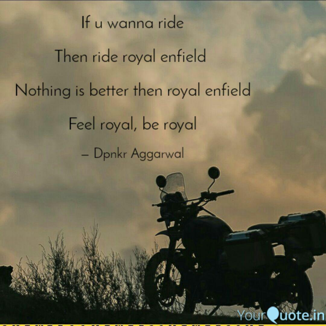 Best Royal Enfield Quotes Status Shayari Poetry Thoughts Yourquote