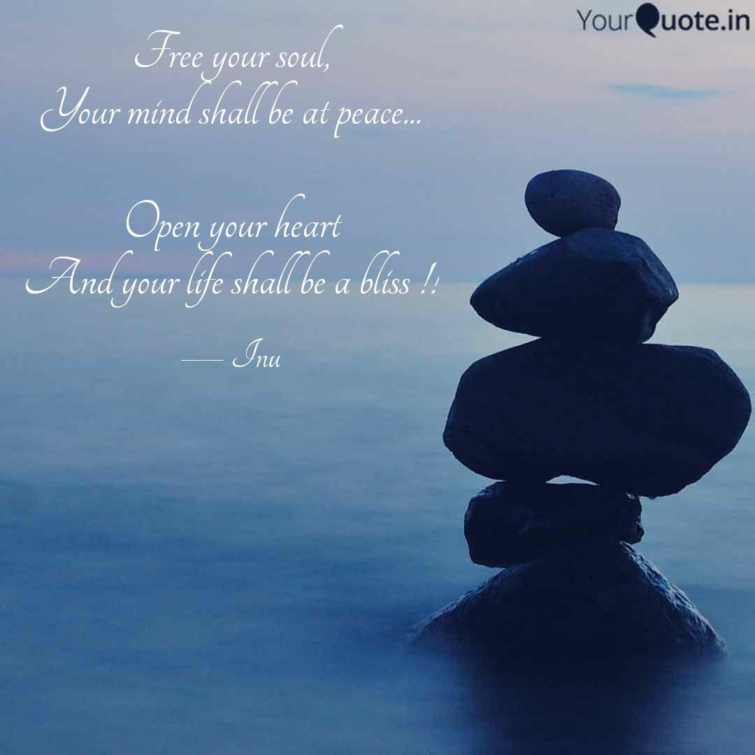Free your soul, Your mind... | Quotes & Writings by Inu ...