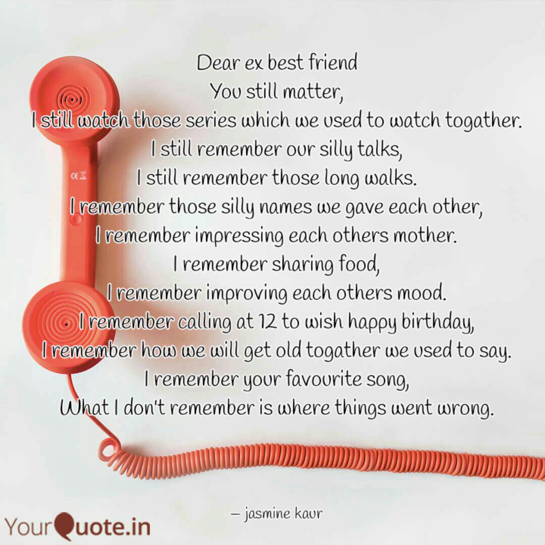 Dear ex best friend You s... | Quotes & Writings by jasmine ...