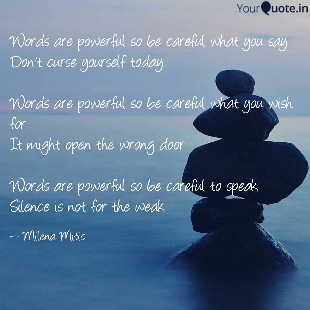 Words are powerful so be ... | Quotes & Writings by Milena ...