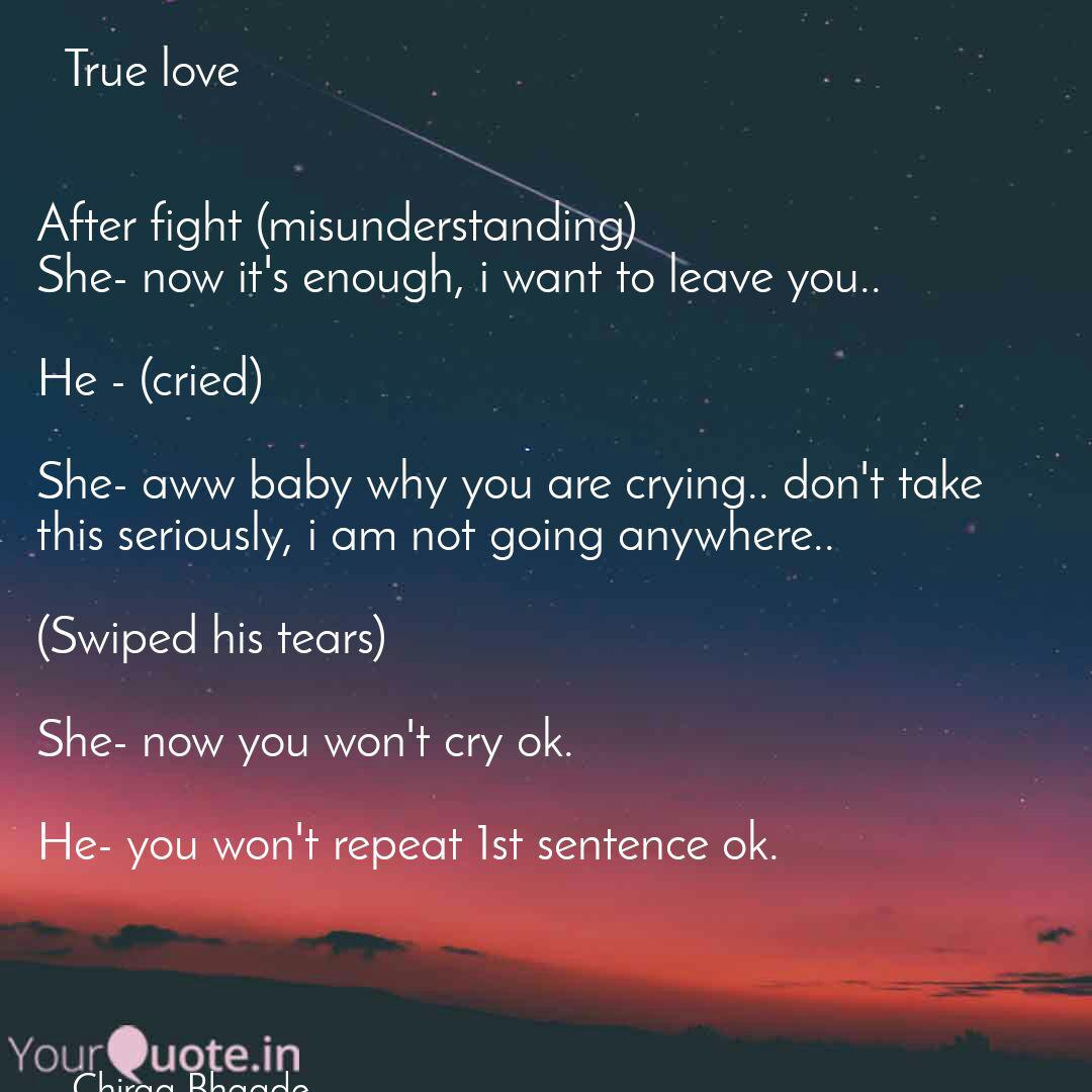 True love After fight  Quotes & Writings by Chirag Bhagde