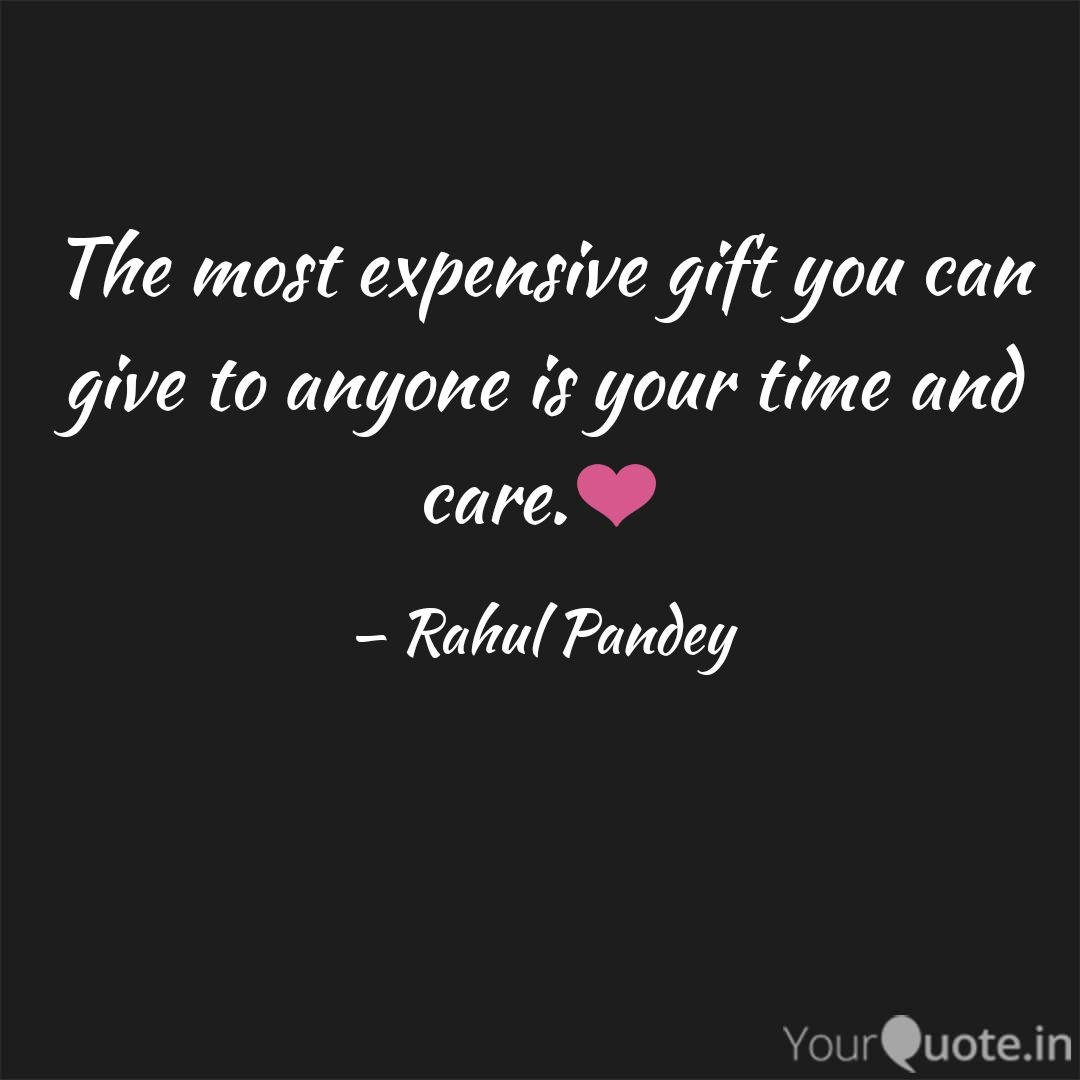 the most expensive gift y quotes writings by rahul pandey