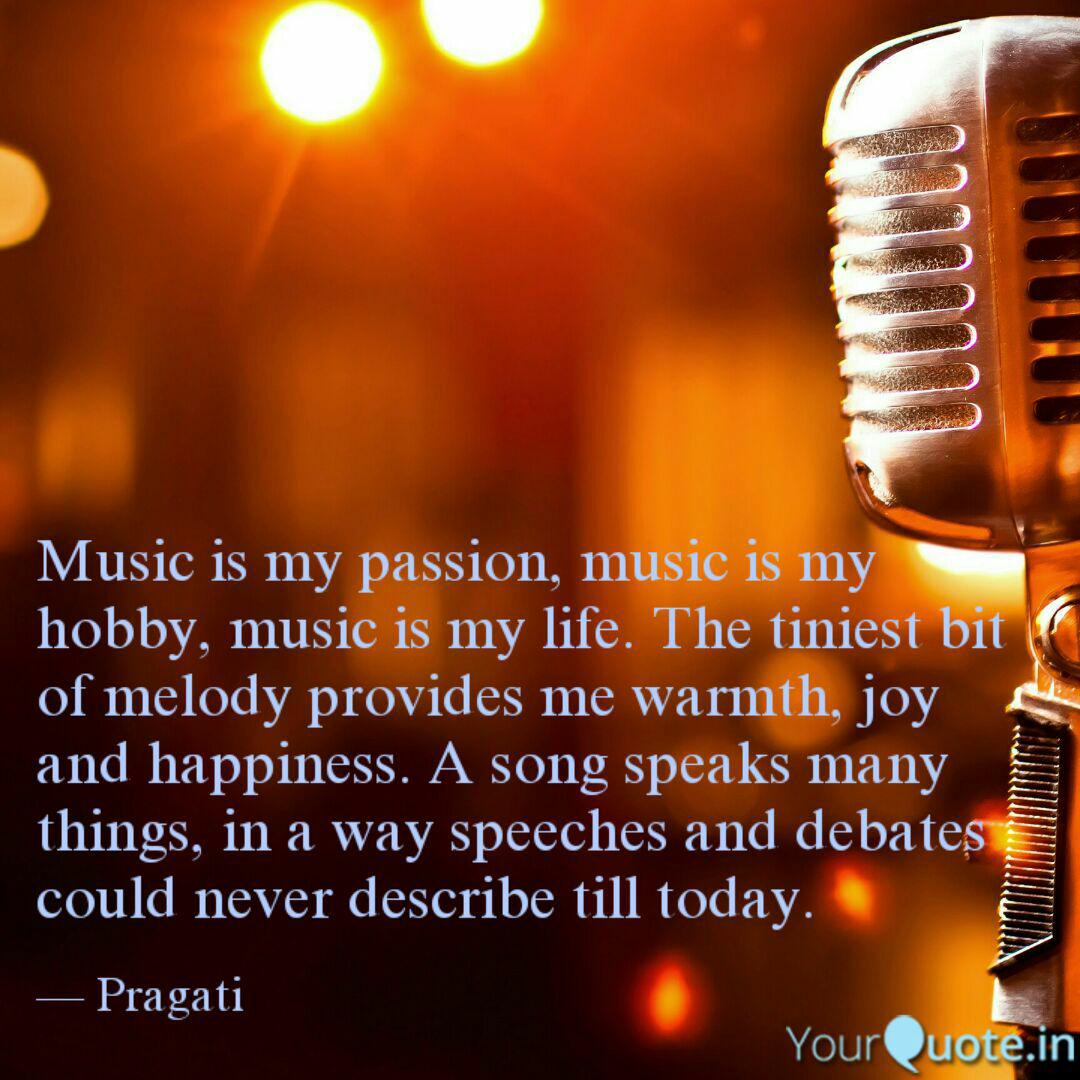 Music Is My Passion Musi Quotes Writings By Drsmruti Swain Yourquote