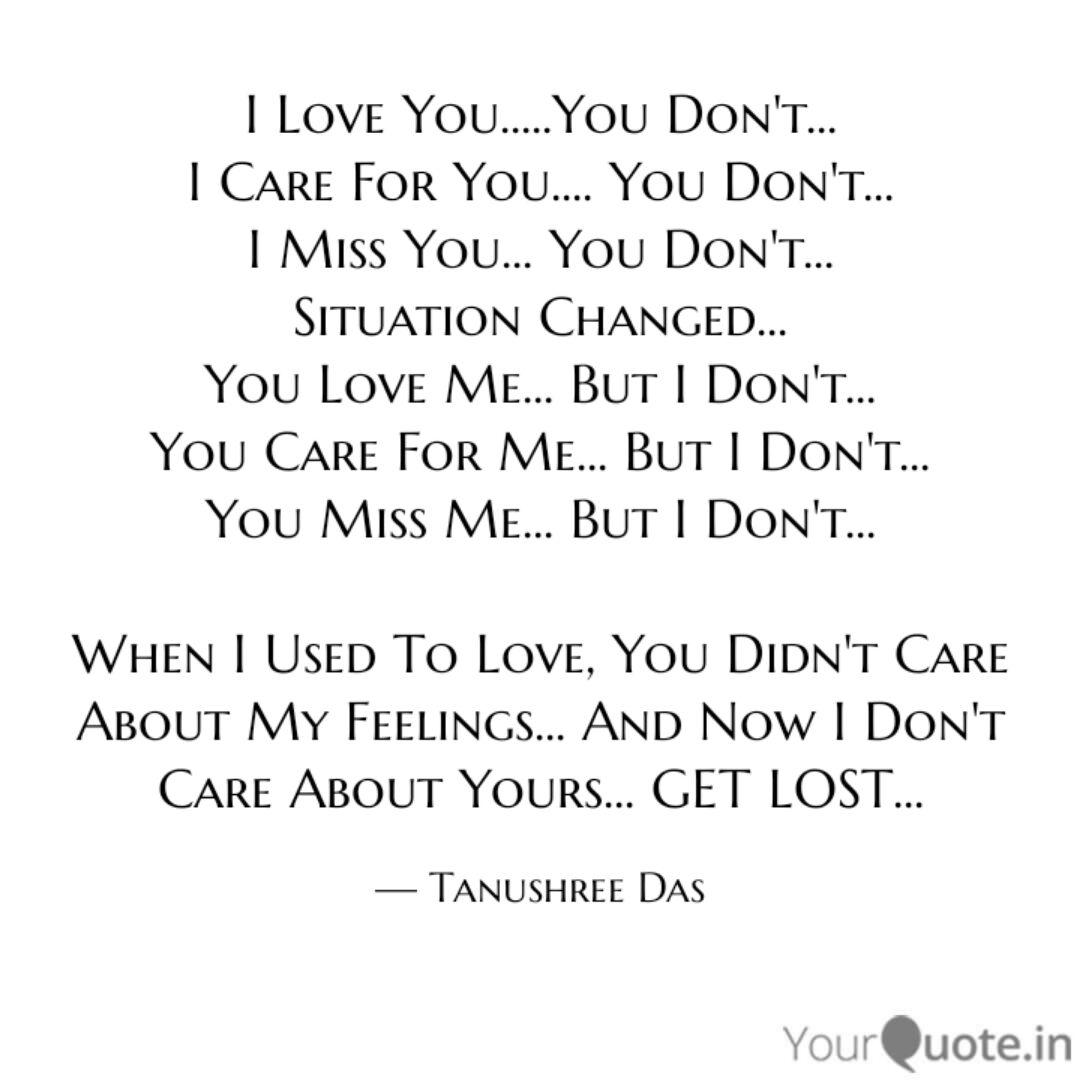 I Love You.....You Don\'t.... | Quotes & Writings by ...