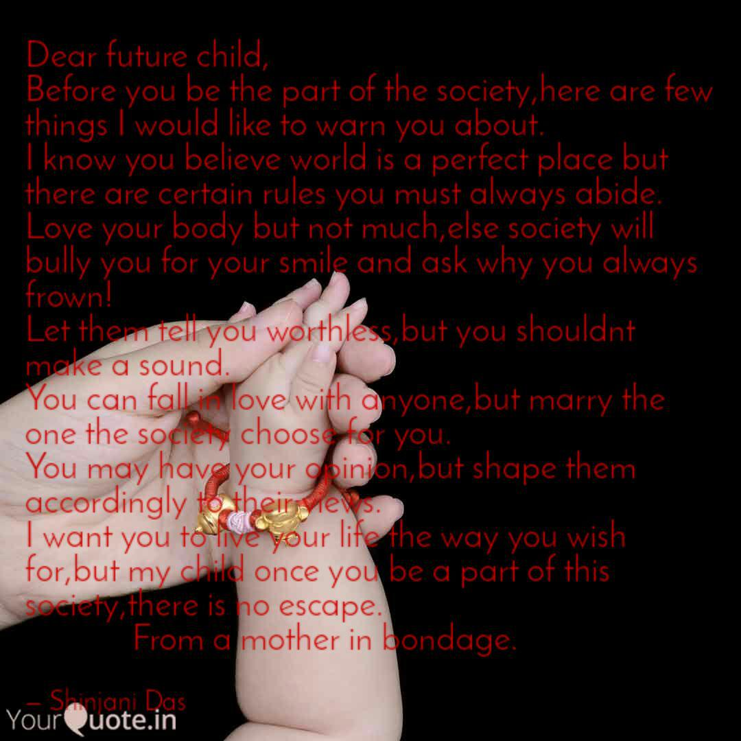 Dear future child, Before... | Quotes & Writings by Shinjani ...