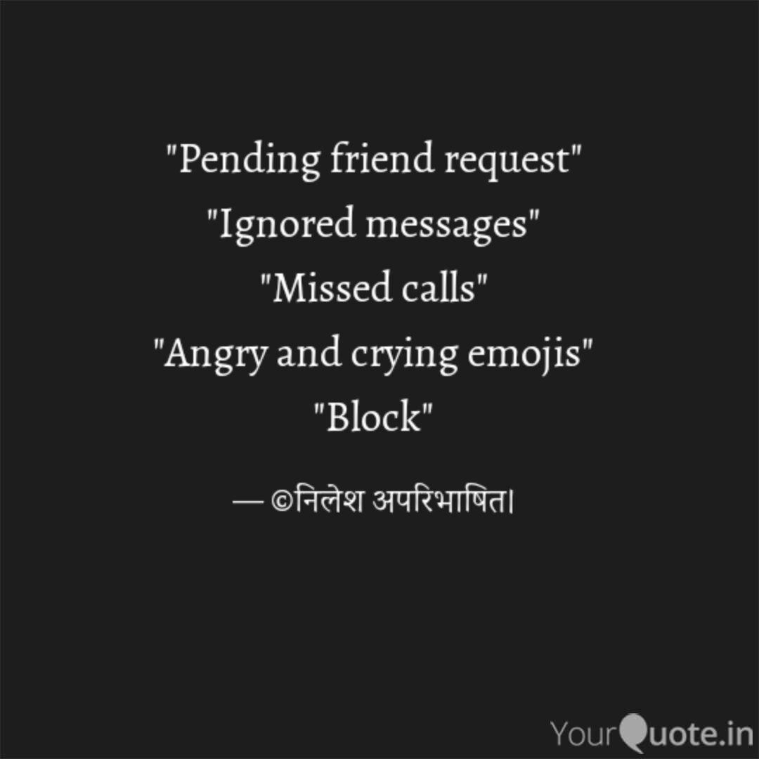 pending friend request quotes writings by nilesh borban