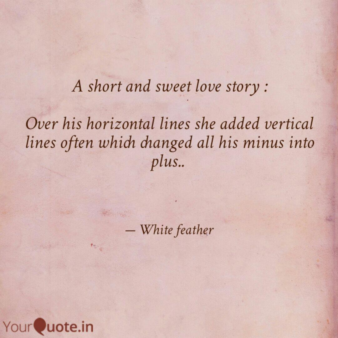 A short and sweet love st...   Quotes & Writings by ...