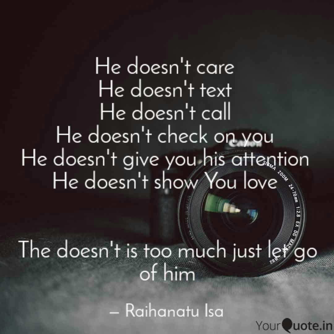 He doesn\'t care He doesn... | Quotes & Writings by Raihanatu ...