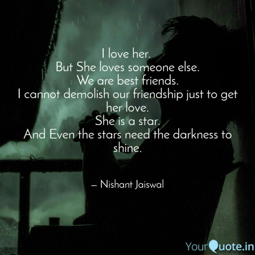 I love her. But She lov...   Quotes & Writings by Nishant ...