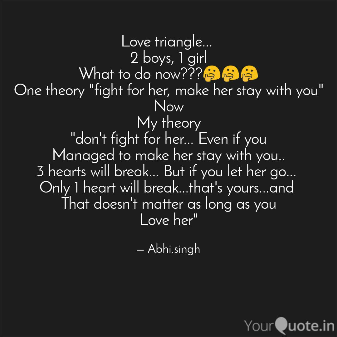Love triangle 9 boys,  Quotes & Writings by Abhishek Singh