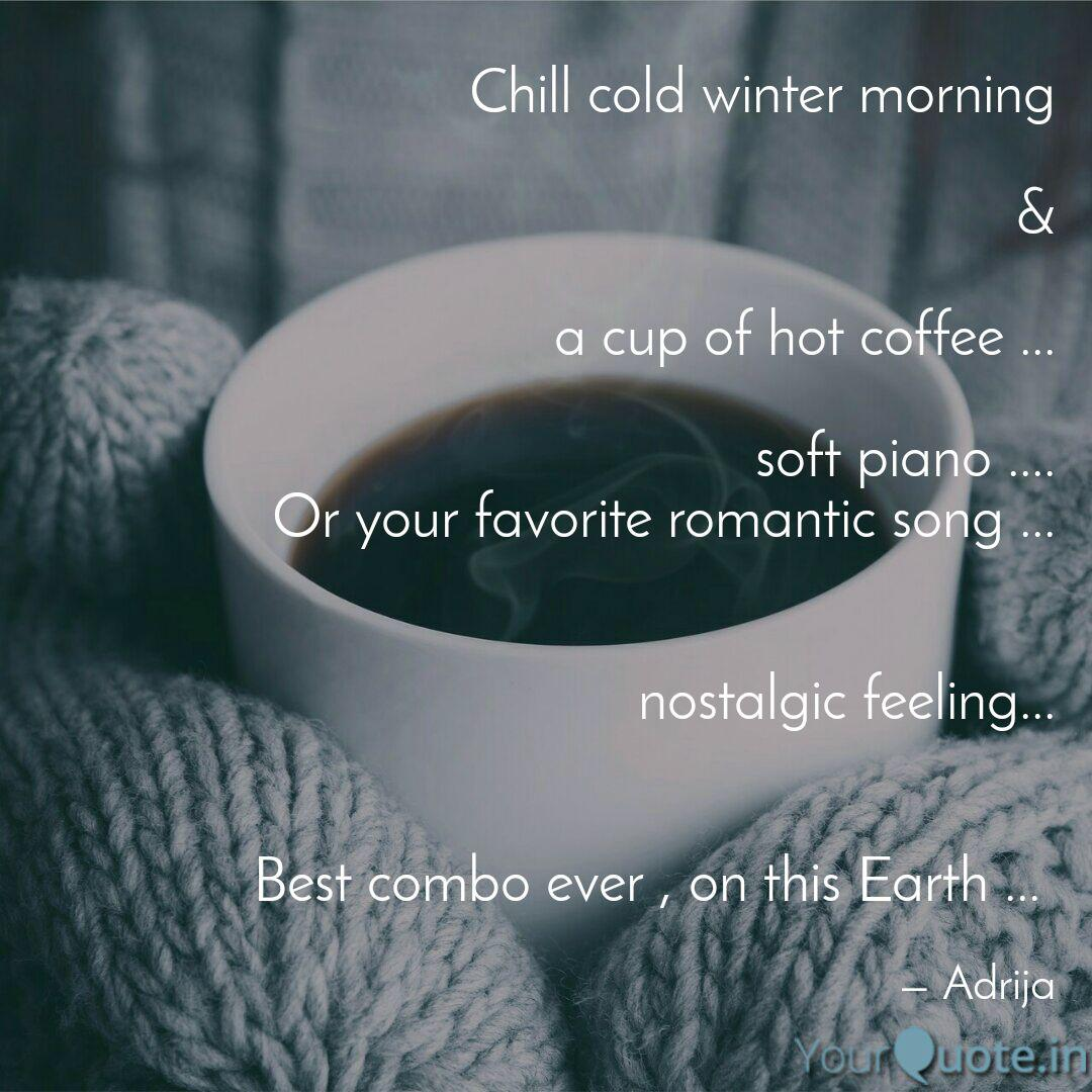 Chill Cold Winter Morning Quotes Writings By Adrija Saha Yourquote