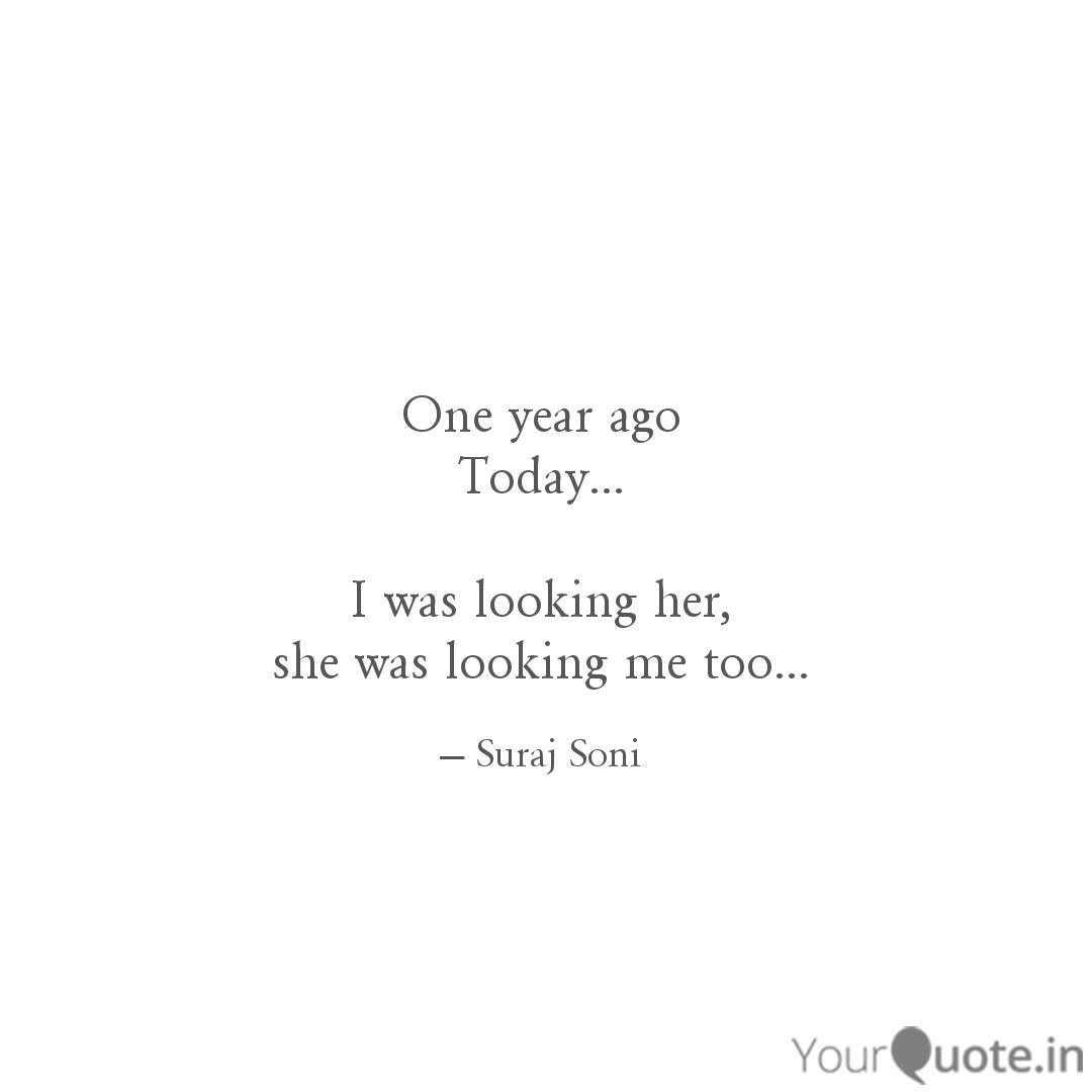 One year ago Today I   Quotes & Writings by Suraj Soni