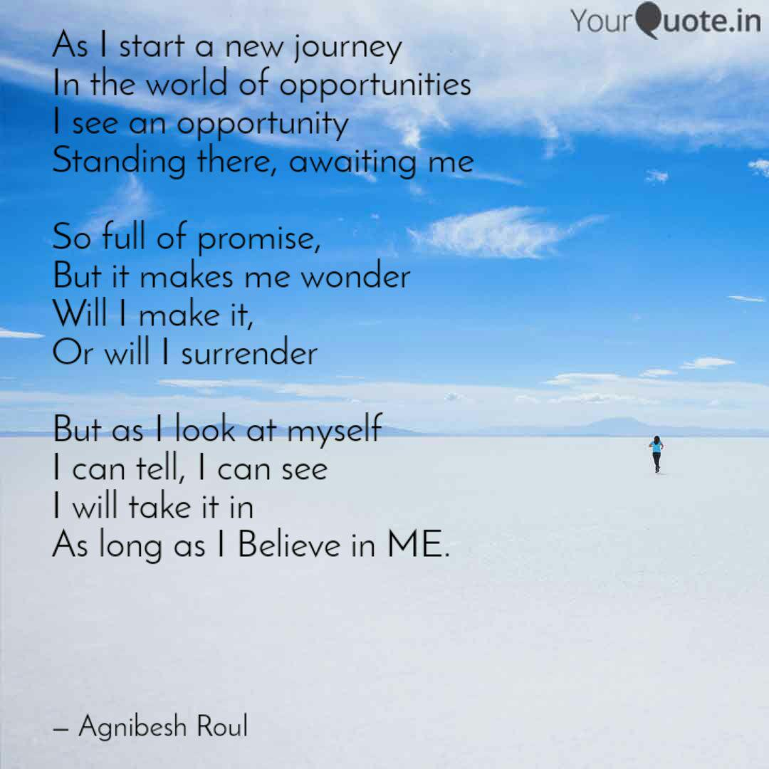 As I start a new journey ... | Quotes & Writings by Agnibesh ...