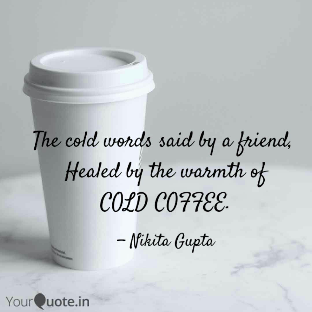 the cold words said by a quotes writings by nikita gupta