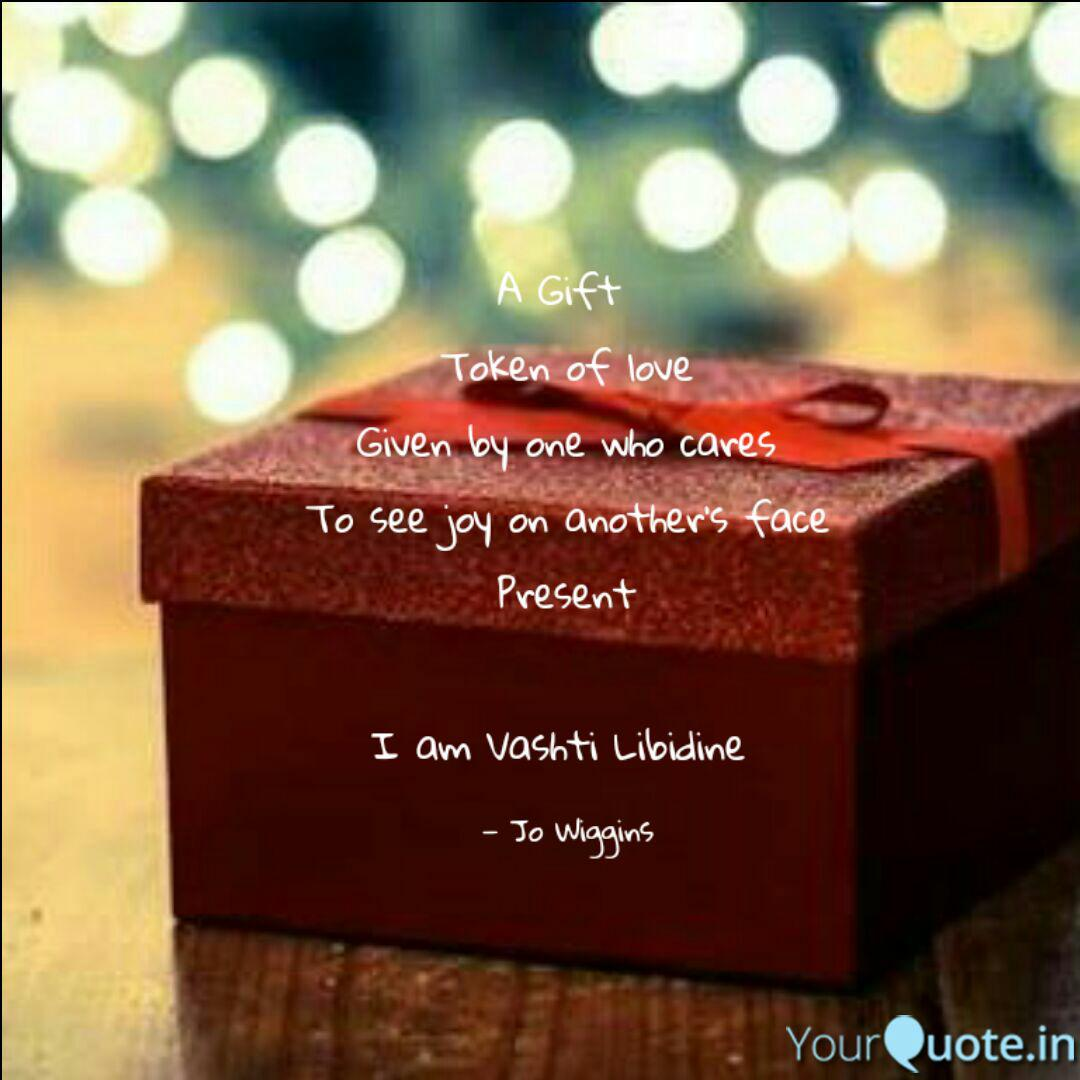 A Gift Token of love Giv  Quotes & Writings by Jo Wiggins