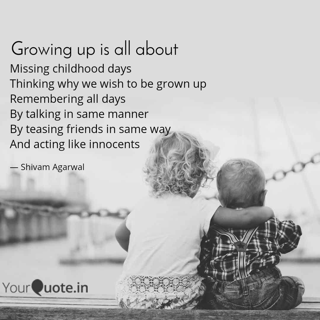 missing childhood days th quotes writings by shivam